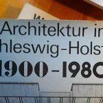 Buchsouvenir: Architektur in Schleswig-Holstein 1900-1980