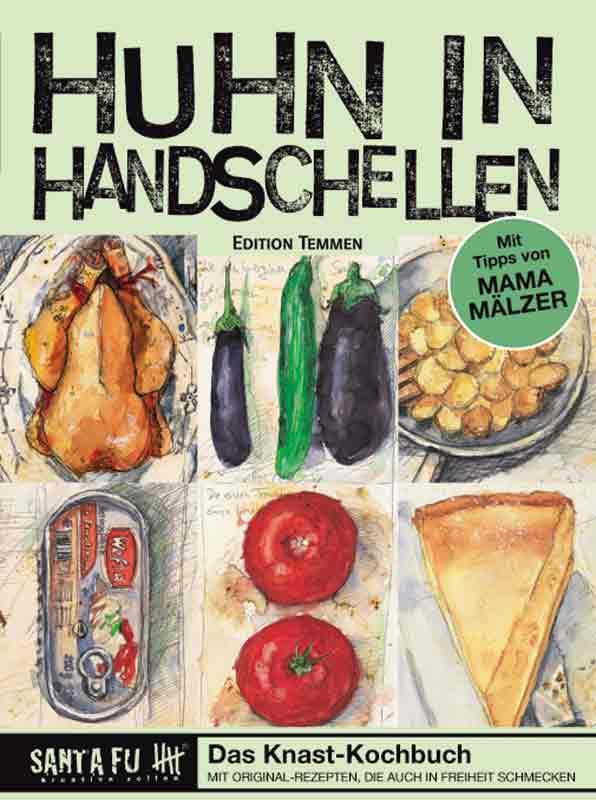 Huhn in Handschellen: das Knast-Kochbuch für 16,90 Euro.